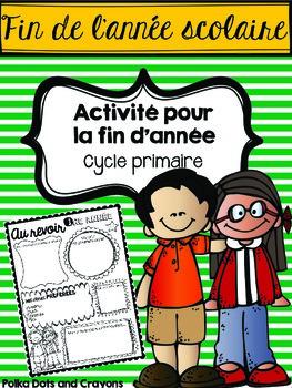 Fin de l'année scolaire (activité) (End of Year Activity) Cycle primaire