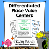 Differentiated Place Value Centers