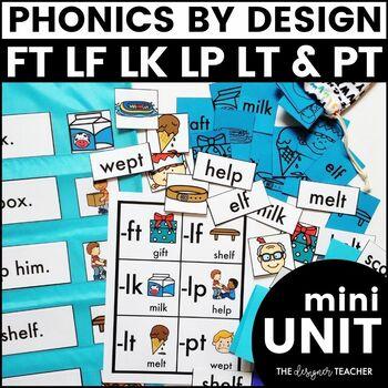 Phonics By Design Final Blends FT, LF, LK, LP, LT, & PT Mini-Unit