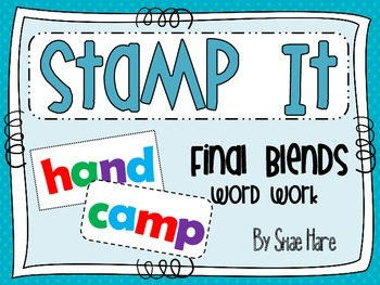 Final Blends {Stamp It} Word Work [Reading] Station Center