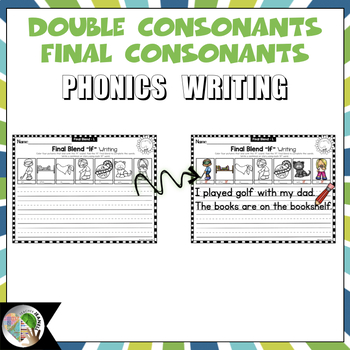 Phonics Writing Final Consonant Blends and Double Consonant Endings