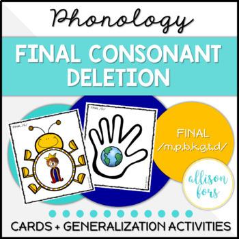 Final Consonant Deletion: Multi-Level Articulation Activities