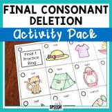 Final Consonant Deletion Activity Pack