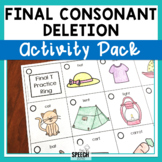 Final Consonant Deletion Activity Pack
