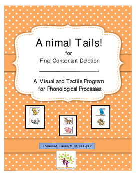 Final Consonant Deletion: Animal Tails!