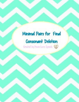 Final Consonant Deletion For Minimal Pairs