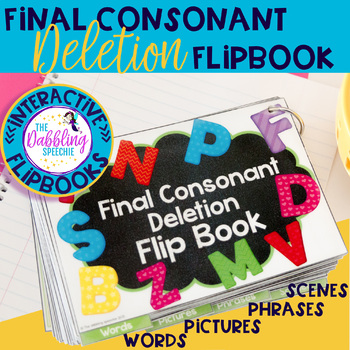 Interactive Phonology FLIP BOOK For Final Consonant Deletion