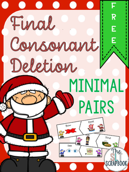 Final Consonant Deletion Minimal Pairs- Christmas Theme