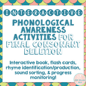 Final Consonant Deletion Rhymes Interactive Book