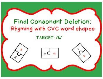Final Consonant Deletion: Rhyming with CVC word shapes (Ta