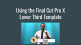 Final Cut Pro X Fully Customizable Animated Lower Third - Great for your videos!