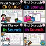 Final Digraph Ch, Ck, Sh and Th Sounds Bundle