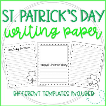 Final Draft Writing Paper for St. Patrick's Day