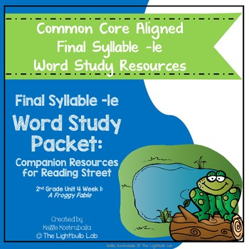 Final Ending -le Word Study Packet: (A Froggy Fable) Reading Street Resource