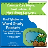 Final Ending -le Word Study Packet: (A Froggy Fable) Readi