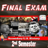 Final Exam US History (Editable) 2nd Semester Secondary (Grades 10-12)