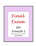 Final * Exam For French 1