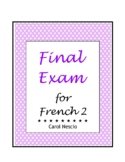 Final * Exam For French 2