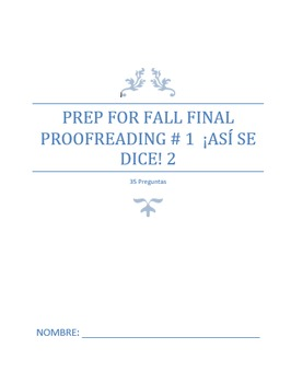 Final Exam Prep:  Proofreading #1 (Basic to Intermediate)
