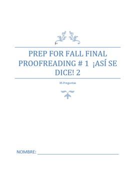 Final Exam Prep:  Proofreading #1 (Basic to Intermediate)