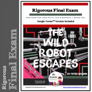 Final Exam: The Wild Robot Escapes, Incl. Part A/Part B Qs + Google Forms option