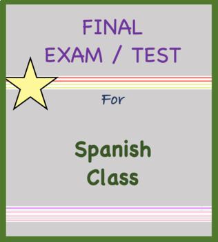 final exam and study guide for spanish 1 easy cumulative test rh teacherspayteachers com spanish 1 final exam study guide quizlet spanish 1 final exam study guide - weebly