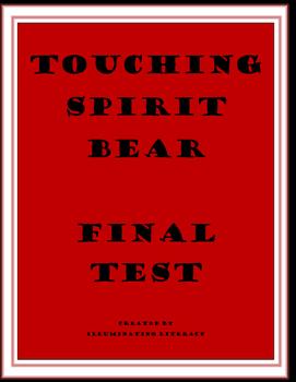 Final Exam for Touching Spirit Bear