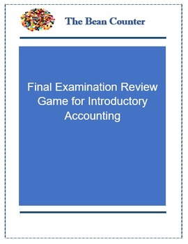 Final Examination Review Game for Introductory Accounting