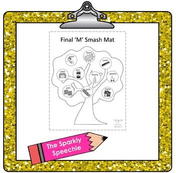 Articulation Smash Mat : Final /M/