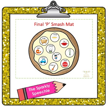 Articulation Smash Mat : Final /P/