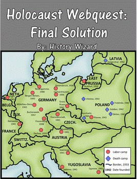 Holocaust Webquest: Final Solution by History Wizard | TpT