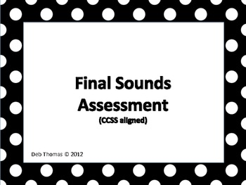Final Sounds Assessment (ccss aligned)