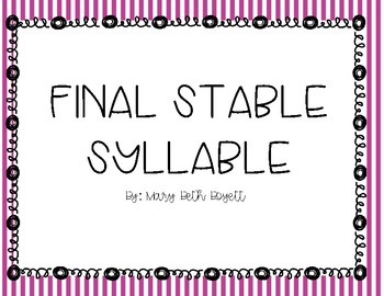 Final Stable Syllable Mini Lesson for Small Group or Whole Group