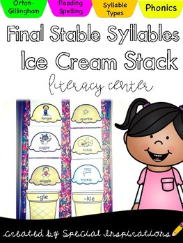 Final Stable Syllables Ice Cream Stack Literacy Center (Orton-Gillingham)