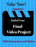 Spanish Project Final Video Project Spanish 1 End of the Y