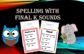 Final /k/ Sound: Spelling