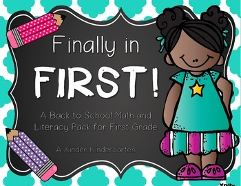 Finally in First! Back to School Literacy and Math Activities
