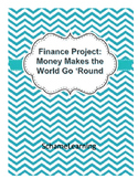 Finance Activity: Money Makes the World Go 'Round