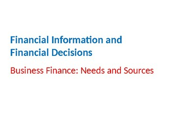 Finance – Business Finance Needs and Sources