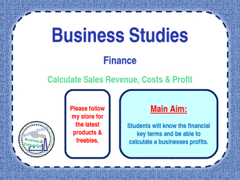 Finance - Calculating Sales Revenue, Costs & Profit - PPT & Worksheet