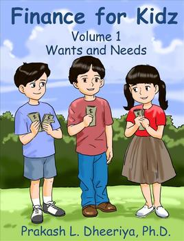 Finance for Kids: Volume 1: Wants and Needs