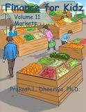 Finance for Kids: Volume 11: Markets
