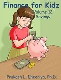 Finance for Kids: Volume 12: Savings