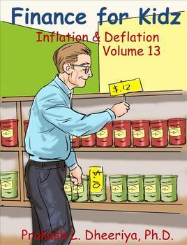 Finance for Kids: Volume 13: Inflation & Deflation