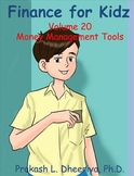 Finance for Kids: Volume 20: Money Management Tools
