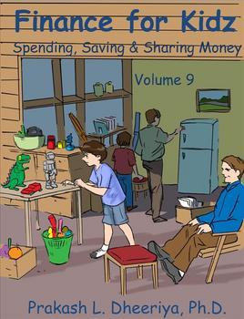 Finance for Kids: Volume 9: Spending, Saving & Sharing Money