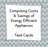 Financial Algebra - Computing Costs of Energy Efficient Appliances - Outcome 7