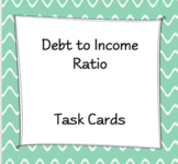 Debt to Income Ratio Task Cards