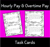 Hourly Pay & Overtime Pay Task Cards