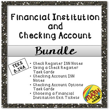 Financial Institution and Checking Account Bundle TEKS 6.14A